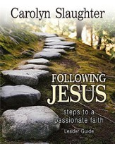 Following Jesus Leader Guide: Steps to a Passionate Faith - eBook