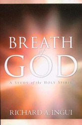 Breath of God: A Study of the Holy Spirit