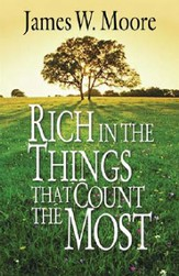 Rich in the Things That Count the Most - eBook