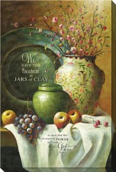 We Have This Treasure In Jars Of Clay Canvas Art