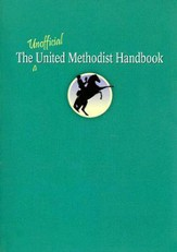 The Unofficial United Methodist Handbook - eBook
