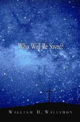 Who Will Be Saved? - eBook