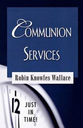 Just in Time Series - Communion Services - eBook