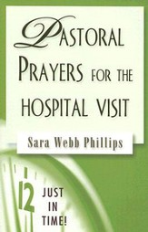 Just in Time Series - Pastoral Prayers for the Hospital Visit - eBook