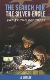 The Young Refugees #2: The Search for the Silver Eagle