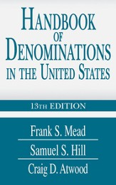 Handbook of Denominations in the United States, 13th Edition - eBook