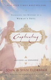 Captivating: Unveiling the Mystery of a Woman's Soul, revised and expanded - Slightly Imperfect