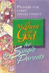 A Moment with God for Single Parents - eBook