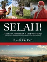 Selah! Harmony Commentary of the Four Gospels  - Slightly Imperfect