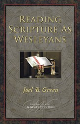 Reading Scripture as Wesleyans - eBook