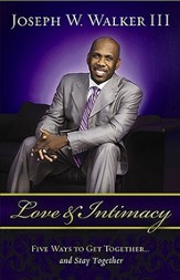 Love and Intimacy: Five Ways to Get Together and Stay Together - eBook