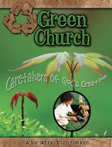 Green Church: Caretakers of God's Creation - eBook