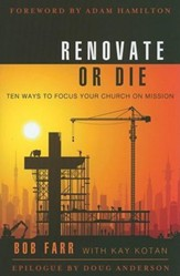 Renovate or Die: 10 Ways to Focus Your Church on Mission - eBook
