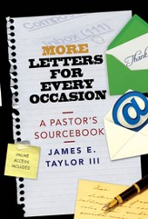 More Letters for Every Occasion: A Pastor's Sourcebook - eBook