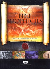 Bible Prophecies: With Hundreds Already Fulfilled, What's Yet to Come?