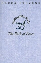 Walking Bible Study: The Path of Peace - eBook