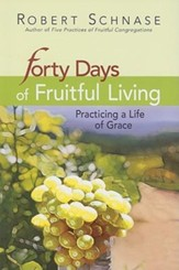 Forty Days of Fruitful Living - eBook