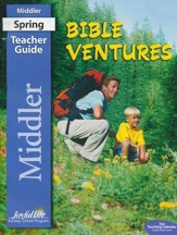 Bible Ventures Middler (Grades 3 & 4) Teacher Guide