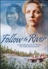 Follow the River, DVD