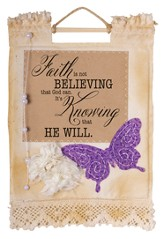 Faith Is Not Believing Wallhanging