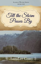 #1: Till the Storm Passes By