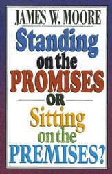 Standing on the Promises or Sitting on the Premises? - eBook