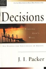 Decisions: Finding God's Will Christian Basics Bible Studies