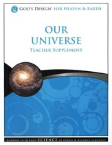 God's Design for Heaven and Earth: Our Universe Teacher Supplement (Book & CD-Rom) - Slightly Imperfect