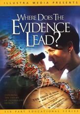 Where Does the Evidence Lead? DVD
