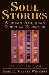 Soul Stories: African American Christian Education - eBook