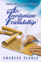 An Invitation to Friendship: (From the Father's Heart Vol. 2) - eBook
