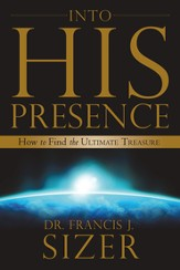 Into HIS Presence - eBook