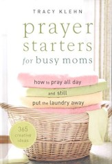 Prayer Starters for Busy Moms