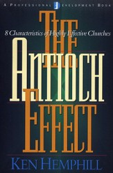 The Antioch Effect: 8 Characteristics of Highly  Effective Churches