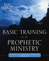 Basic Training for the Prophetic Ministry - eBook