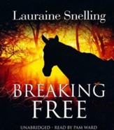 Breaking Free - unabridged audiobook on CD