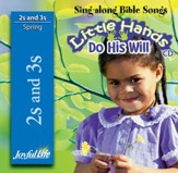 Little Hands Do His Will (ages 2 & 3) Audio CD (Spring Quarter)