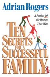 Ten Secrets for a Successful Family: A Perfect 10 for Homes that Win - eBook
