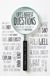 Life's Biggest Questions: What the Bible Says about the Things That Matter Most - eBook