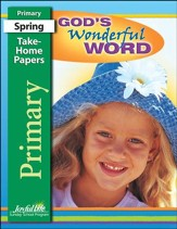 God's Wonderful Word Primary (grades 1-2) Take-Home Papers (Spring Quarter)