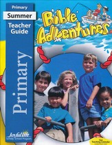 Bible Adventures Primary (Grades 1-2) Teacher Guide