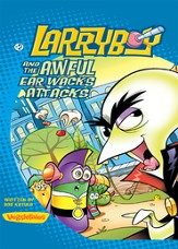 LarryBoy and the Awful Ear Wacks Attacks - eBook