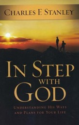 In Step With God: Understanding His Ways and Plans for Your Life - Slightly Imperfect