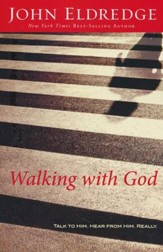 Walking With God: Talk to Him. Hear from Him. Really. - Slightly Imperfect
