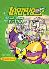 LarryBoy, The Good, the Bad, and the Eggly - eBook