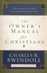 The Owner's Manual for Christians: The Essential Guide for a God-Honoring Life (slightly imperfect)