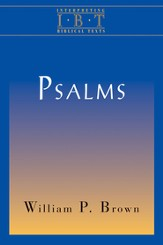 The Psalms: Interpreting Biblical Texts - eBook