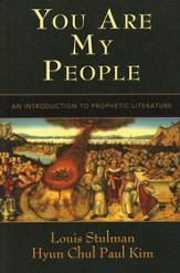You Are My People: An Introduction to Prophetic Literature - eBook