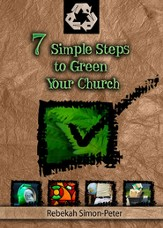 Seven Simple Steps to Green Your Church - eBook