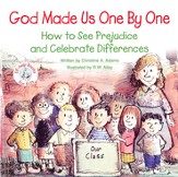 God Made Us One by One: How to See Prejudice and  Celebrate Differences, Elf Help Book